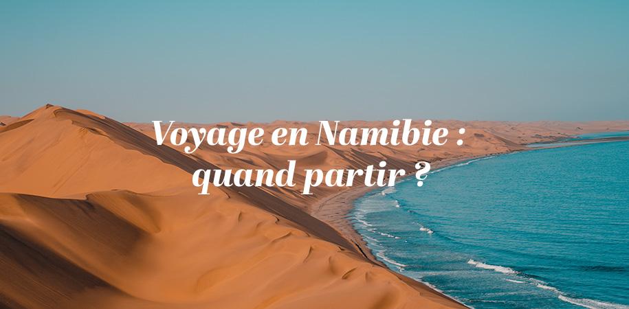Voyage en Namibie : quand partir?
